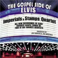 The Gospel Side Of Elvis - Imperials & Stamps Quartet