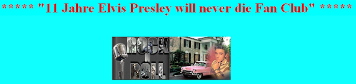 Elvis Presley Will Never Die