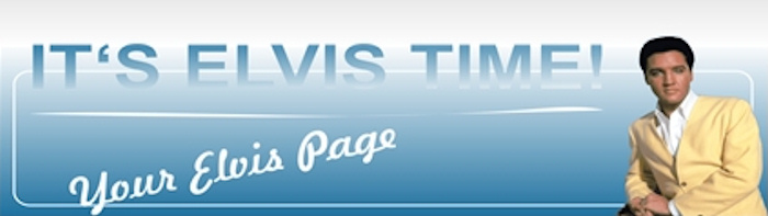 It´s Elvis Time - Your Elvis Page