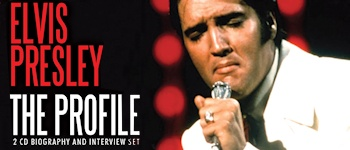 Elvis Presley - The Profile