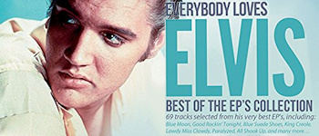 Everybody Loves Elvis: Best Of The EP´s Collection