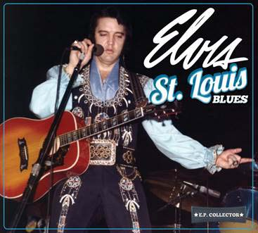 Elvis - St. Louis Blues