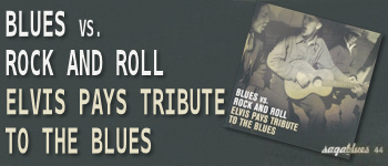 Blues Vs. Rock And Roll: Elvis Pays Tribute To The Blues