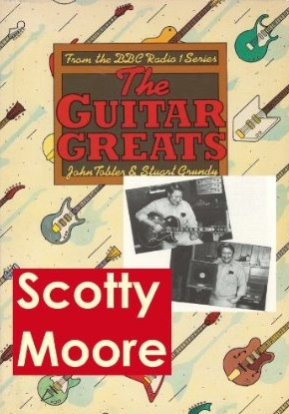Scotty Moore - Guitar Greats, the 1982 BBC Interview (Guitar Greats, The 1982 BBC Interviews)