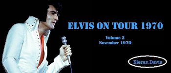 Elvis On Tour 1970: Volume 2 - November 1970
