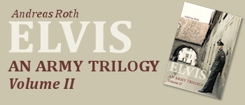 Elvis - An Army Trilogy: Volume 2