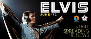 Start Spreading The News: Elvis - June ´72
