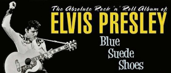 The Absolute Rock ´n´ Roll Album Of Elvis Presley: Blue Suede Shoes
