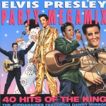 Elvis Presley Party Megamix - 40 Hits Of The King