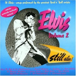 Elvis Volume 2 - Still Alive