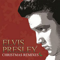 Elvis Presley - Christmas Remixes