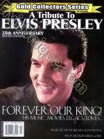 A Tribute To Elvis Presley 25th Anniversary - Silver Edition!