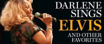 Darlene Sings Elvis And Other Favorites
