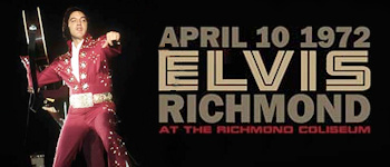 Elvis - April 10, 1972 Richmond