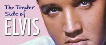 The Tender Side Of Elvis