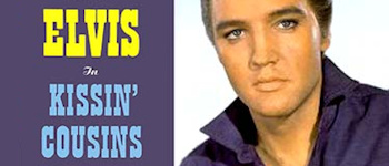 Elvis: Kissin Cousins - Spliced Take Special