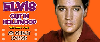 Elvis Out In Hollywood - Volume 2
