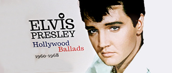 Elvis Presley - Hollywood Ballads: 1960 - 1968
