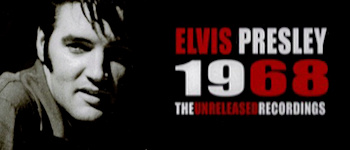 Elvis Presley - 1968 The Unreleased Recordings