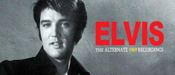Elvis - The Alternate 1969 Recordings