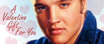 Elvis - A Valentine Gift For You: Volume 2