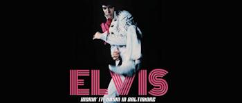 Elvis - Kickin' It Down In Baltimore