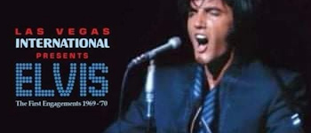 Las Vegas International Presents Elvis: The First Engagements 1969 - 1970