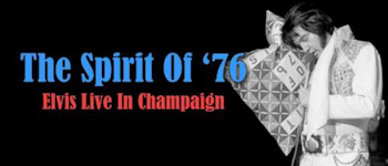 The Spirit Of ´76: Elvis Live In Champaign