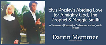 Elvis Presley's Abiding Love For Almighty God, The Prophet & Maggie Smith: A Testament Of Respect For Catholicism And The Jewish People