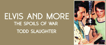 Elvis And More: The Spoils Of War