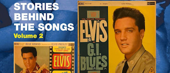 Elvis Presley - Stories Behind The Songs: Volume 2