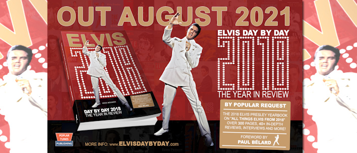 Elvis - Day By Day 2018: The Year In Review