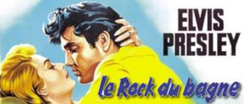 Ciné Rock ´n´ Soul: Elvis Presley - Le Rock Du Bagne