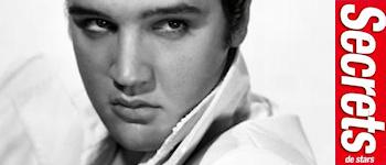 Secrets De Stars - Spécial Elvis