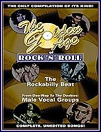 The Golden Age Of Rock ´n´ Roll: Rockabilly Beat / Male Vocal Groups