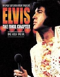 Elvis: The Final Chapter  - One Hour Special