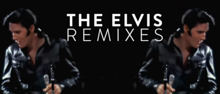 The Elvis Remixes
