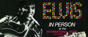 Elvis In Person At The International Hotel - Las Vegas, Nevada