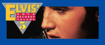 Elvis Golden Records - Volume 5