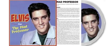 Elvis Presley - Sings The Mad Professor (RSD 2021)